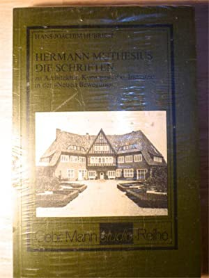 Hermann Muthesius. Die Schriften zu Architektur, Kunstgewerbe,: Hubrich, Hans-Joachim