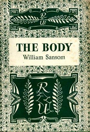 The Body: Sansom. William