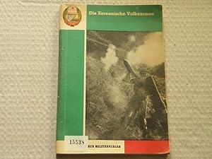 Die Koreanische Volksarmee. D.v. Fred Herms.: KOREA.- MAZULENKO, W.A.: