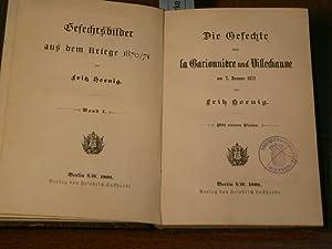 Die Gefechte von la Garionniere und Villechauve am 7. Januar 1871.: 1870/71.- HOENIG, Fritz: