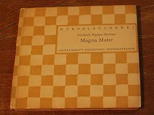 Magna Mater.: WÜRFELBÜCHEREI.- HUEBNER, Friedrich Markus: