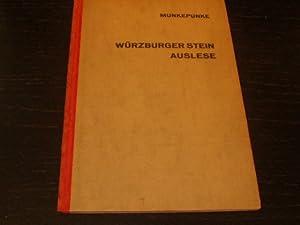 Würzburger Stein Auslese.: MEYER, Alfred Richard.- MUNKEPUNKE: