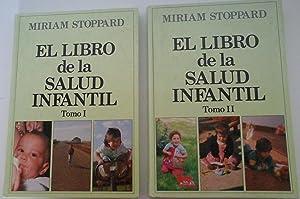 El libro de la salud infantil, 2 vols.: Miriam Stoppard.