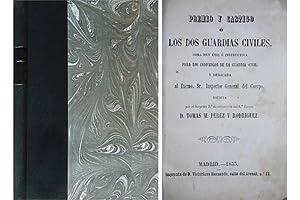 Premio y castigo ó Los dos Guardias: PÉREZ Y RODRÍGUEZ,