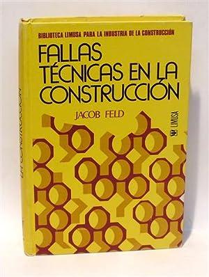 FALLAS TÉCNICAS EN LA CONSTRUCCIÓN: FELD, Jacob