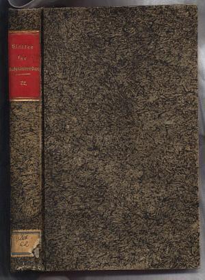 Blätter für Rechtsanwendung zunächst in Bayern. XXII. Band Jahrgang 1857 (Neue Folge II. Band): ...