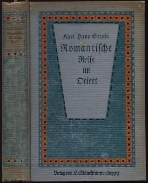Romantische Reise im Orient.: Strobl, Karl Hans