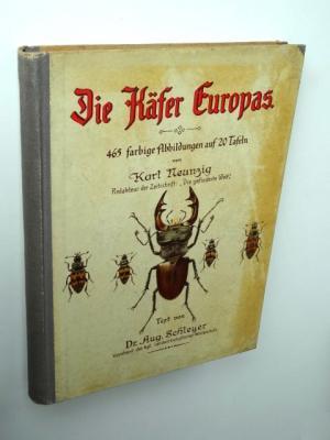 Die Käfer Europas. 465 farbige Abbildungen auf 20 Tafeln von Karl Neunzig.: Schleyer, August (Text)