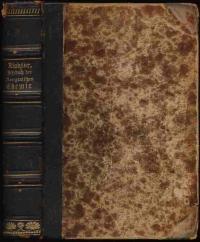 Kurzes Lehrbuch der Anorganischen Chemie, wesentlich für Studirende auf Universitäten und ...