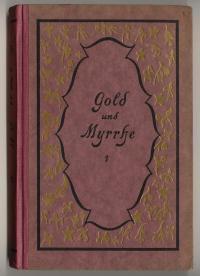 Gold und Myrrhe. Erzählungen und Skizzen: Keller, Paul