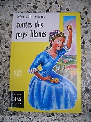 Contes des pays blancs - Illustrations de: Marcelle Verite /