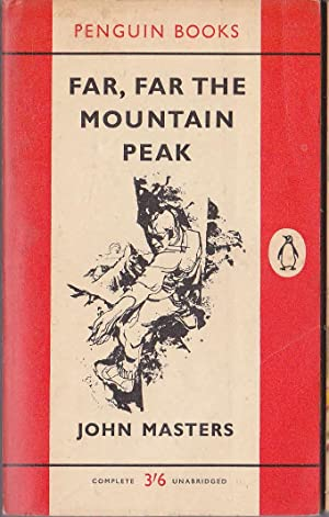 FAR, FAR THE MOUNTAIN PEAK: Masters, John