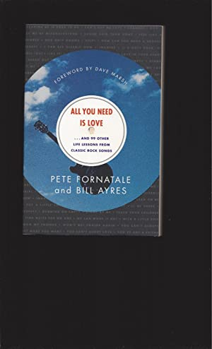 All You Need Is Love.and 99 Other Lessons From Classic Rock Songs (Signed)