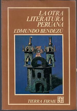 La otra literatura peruana: BENDEZU, EDMUNDO