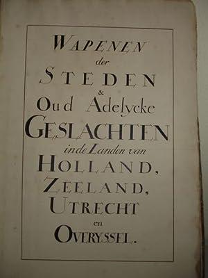 Wapenen der Steden en Oud Adelycke Geslachten: N.n.