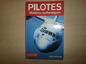 Pilotes : Histoires authentiques: Chambost, Germain; Mithois,