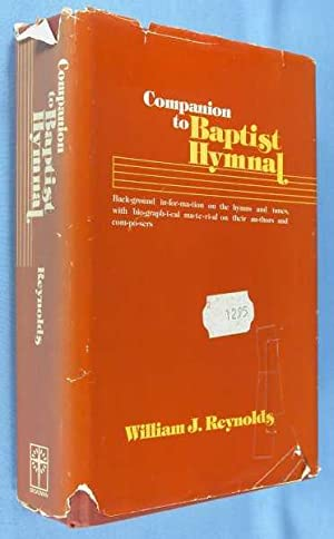 Companion to Baptist Hymnal: Reynolds, William J.