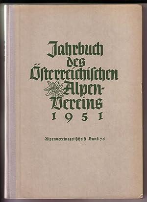 Jahrbuch des Österreichischen Alpenvereins 1951 (Alpenvereinszeitschrift, Band 76). s/w-Frontispiz:...