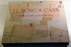 Bosc a Casa: Perejaume - Joan Brossa