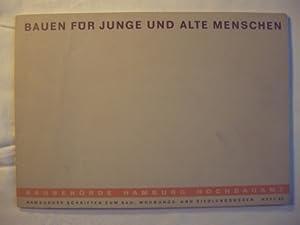 Bauen für junge und Alte Menschen. Hamburger Schriften zum Bau-, Wohungs- und Siedlungswesen. Heft ...