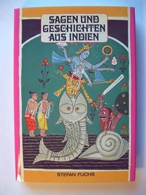 Sagen und Geschichten aus Indien. Gesammelt und erzählt von Stefan Fuchs.: Fuchs, Stefan