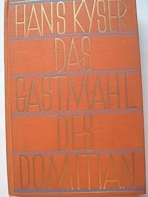 Das Gastmahl des Domitian: Kyser, Hans