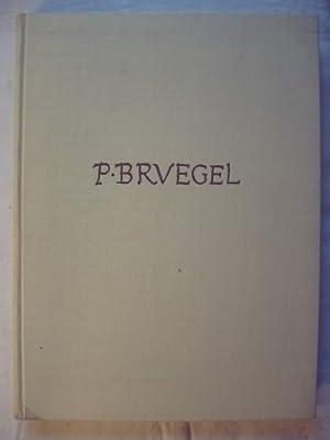 Die Zeichnungen Pieter Bruegels. Mit einem kritischen Katalog und 188 Abbildungen.: Tolnay, Charles...