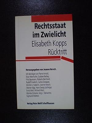 Bild des Verkäufers für Rechtsstaat im Zwielicht. Elisabeth Kopps Rücktritt zum Verkauf von Buchfink Das fahrende Antiquariat