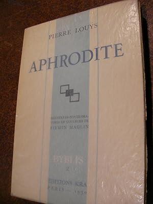 APHRODITE: LOUYS PIERRE