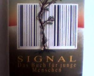 Signal - Das Buch für junge Menschen,: Anders, Günther, Wolfgang