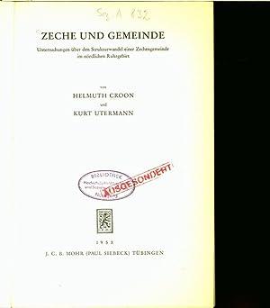 ZECHE UND GEMEINDE. Untersuchungen über den Strukturwandel einer Zechengemeinde im nördlichen ...