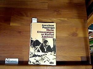 Meine Erinnerungen an Konrad Adenauer. dtv ;: Poppinga, Anneliese :