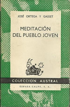 Meditación del pueblo Joven: Ortega y Gasset,