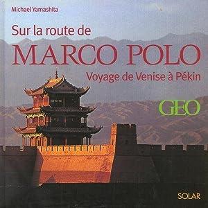 Sur la route de Marco Polo