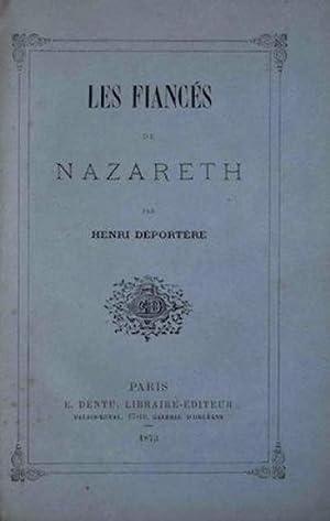 Les fiancés de Nazareth: Déportère (Henri),