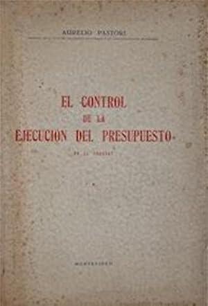 El control de la ejecucion del presupuesto en el Uruguay: Pastori (Aurelio),