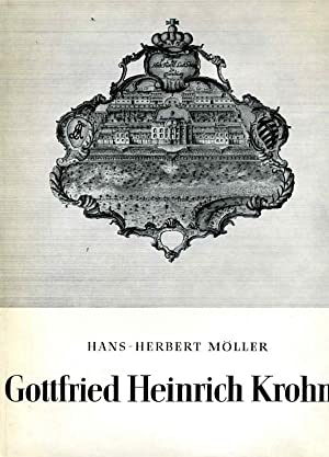 Gottfried Heinrich Krohne und die Baukunst des 18.: MÖLLER, H.-H.