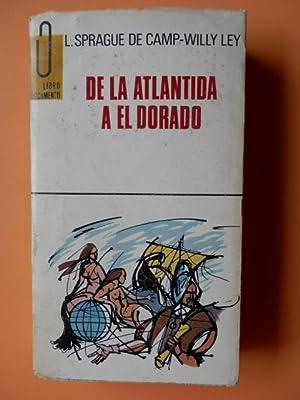De la Atlántida a el Dorado: L. Sprague de