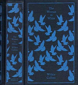 THE WOMAN IN WHITE.: Wilkie Collins.