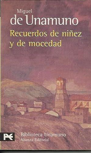 Recuerdos de niñez y de mocedad: De Unamuno, Miguel