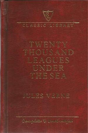 Twenty Thousand Leagues Under The Sea Complete: Jules Verne
