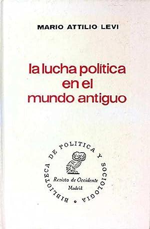 La lucha política en el mundo antiguo: Mario Attilio Levi