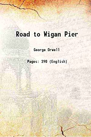 Seller image for The Road to Wigan Pier 1958 for sale by Gyan Books Pvt. Ltd.