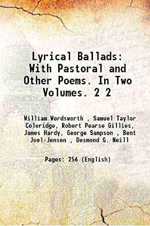 Lyrical Ballads: With Pastoral and Other Poems.: William Wordsworth ,