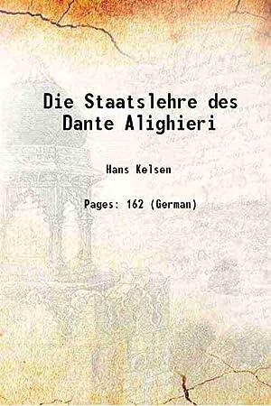 Die Staatslehre des Dante Alighieri (1905)[SOFTCOVER]: Hans Kelsen