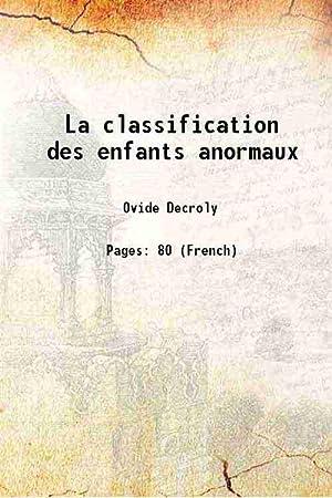 La classification des enfants anormaux 1905: Ovide Decroly