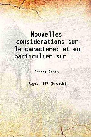 Nouvelles considerations sur le caractere et en: Ernest Renan