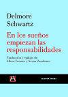 EN LOS SUE¥OS EMPIEZAN LAS RESPONSABILIDADES: SCHWARTZ, DELMORE