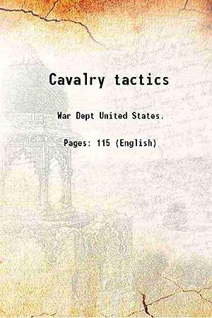 Cavalry tactics 1861: War Dept United
