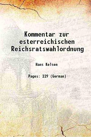 Kommentar zur esterreichischen Reichsratswahlordnung (1907)[SOFTCOVER]: Hans Kelsen